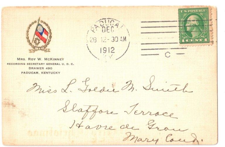 Mrs. Roy W. McKinney, Recording Secretary General U. D C., Drawer 490, Paducah, KY